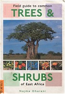 Field guide to common Trees & Shrubs of East Africa.